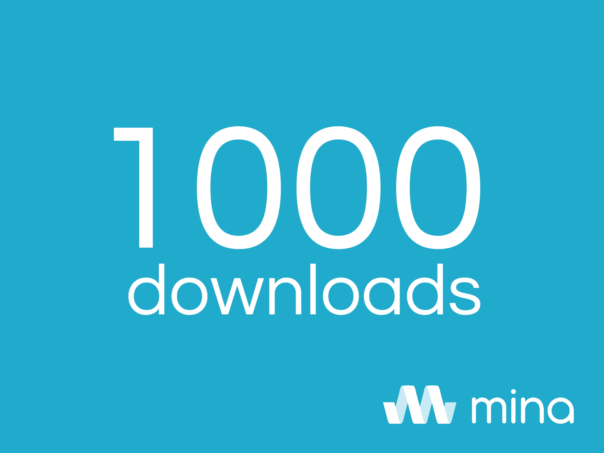 mina breaks the 1000 downloads mark