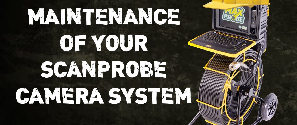 Maintenance of your Scanprobe Camera System